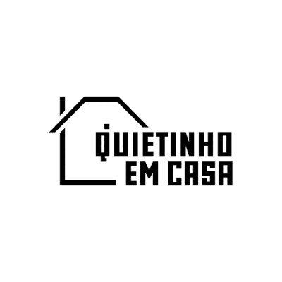 QUIETINHO EM CASA